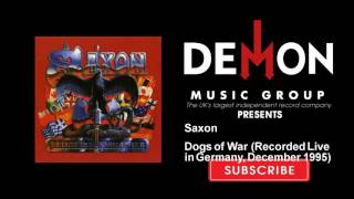 Saxon - Dogs of War - Recorded Live in Germany, December 1995