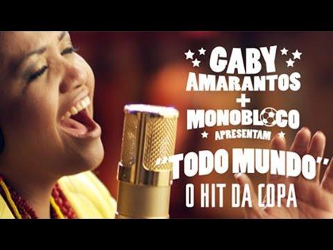 Gaby Amarantos e Monobloco - TODO MUNDO