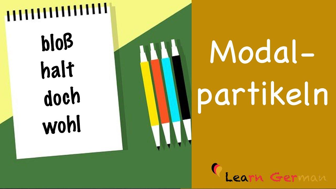 Learn German | German Grammar | Modalpartikeln | B1 | B2