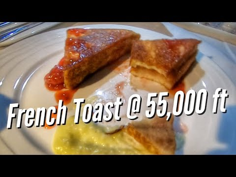 FRENCH TOAST AT 55,000 FEET - Emirates First Class to Athens