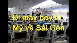 Đi máy bay từ Mỹ về Sài Gòn