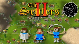 Settlers II - A Look Back at the Road-Centric, Settlement Building Strategy Classic for Mac and PC