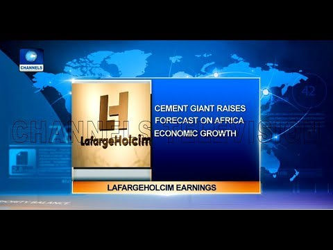 Lafarge Holcim Raises Forecast On Africa Economic Growth |Business Incorporated|