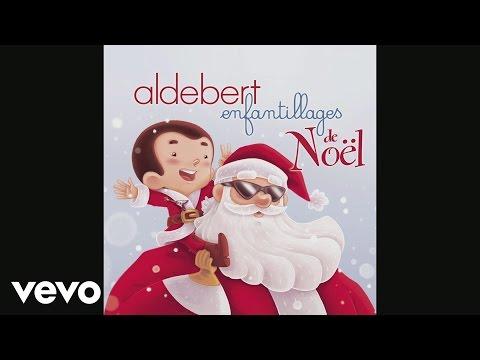 Aldebert - Santa Claus attitude (audio)