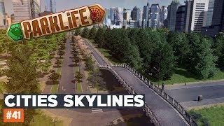 Cities Skylines #41 | PARK MIEJSKI | Parklife DLC