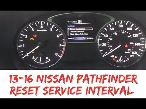 How To Reset Service Interval 2013-2016 Nissan Pathfinder