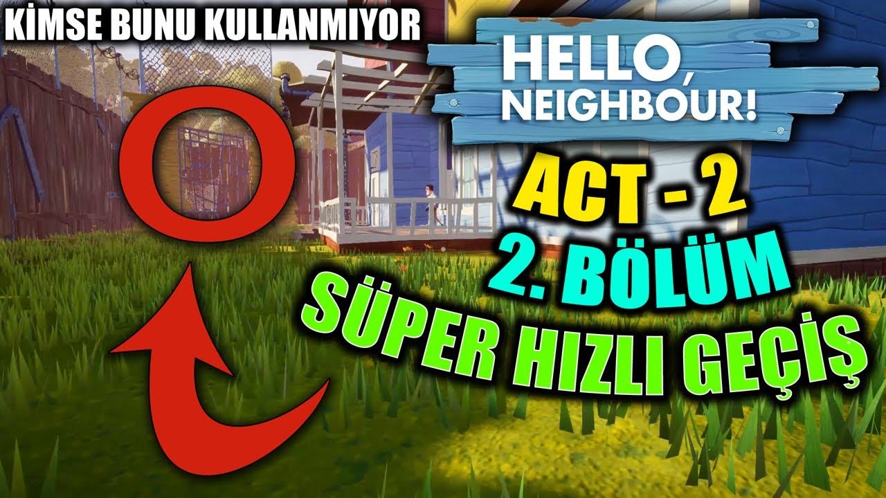 Hello Neighbor telefon sürümü android ios 2.  Bölüm Nasıl Geçilir / Bodrum Katı Türkçe Anlatım