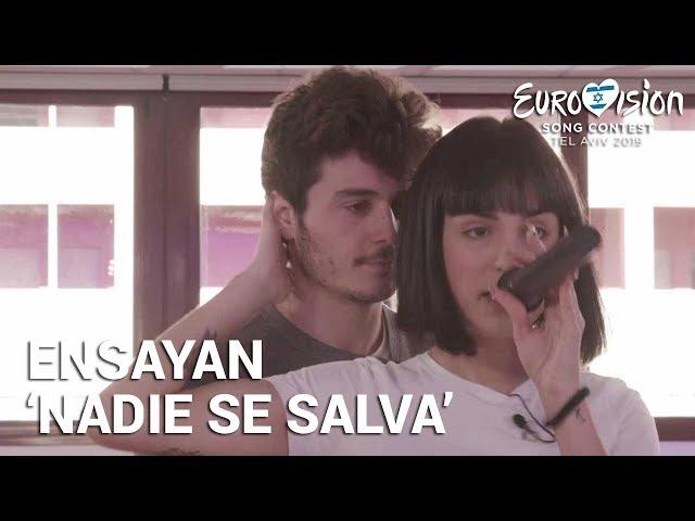 MIKI y NATALIA ensayan 'Nadie se salva' | Eurovisión 2019