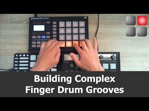 Building Complex Finger Drum Grooves