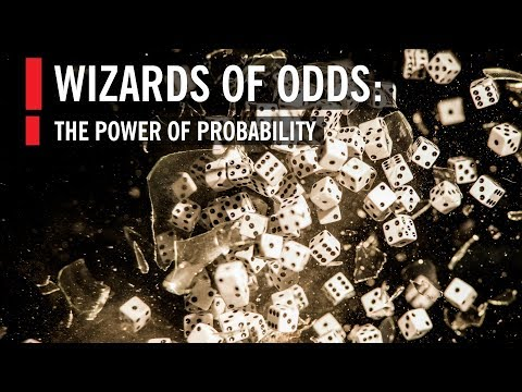 Wizards of Odds: The Power of Probability