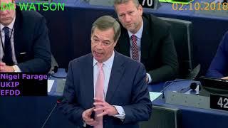 02.10.2018–FARAGE DEMOLISHES EU| VERHOFSTADT GETS NASTY RE: EUSSR| SOROS MEPs PANIC | #NotOnMSM