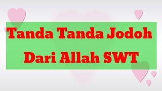 Download lagu Tanda-tanda Jodoh dari Allah Sudah Dekat, Kenali dari Kecocokan dan Sifatnya