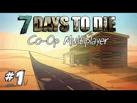 """7 Days to Die │ Coop Multiplayer │ S3 