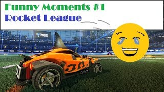 Funny Moments #1: Rocket League.