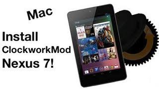 How to Install ClockworkMod Recovery on Nexus 7! [Mac]