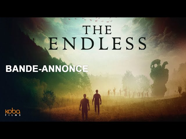 THE ENDLESS  - Bande-Annonce VOST (2019)