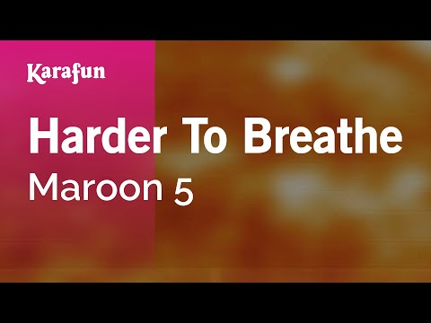 Karaoke Harder To Breathe - Maroon 5 *