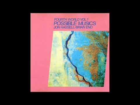 Jon Hassell / Brian Eno ‎– Fourth World Vol. 1 - Possible Musics - A1 - Chemistry