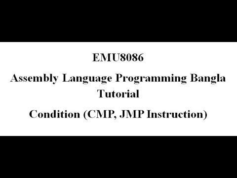 14 Assembly Language Bangla Tutorial Emu8086 Cmpjmp Instruction