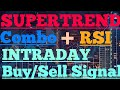 SuperTrend Combo+RSI INTRADAY BUY & SELL SIGNAL