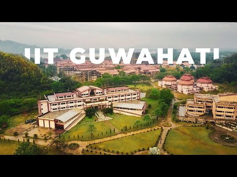 IIT Guwahati - Drone - Birds eye view