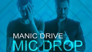 Video Manic Drive - Mic Drop (Lyric Video) download MP3, 3GP, MP4, WEBM, AVI, FLV Agustus 2018