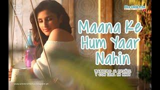Maana Ke Hum Yaar Nahin - Parineeti Chopra En Vivo ( Sub Español + Lyrics ) HD