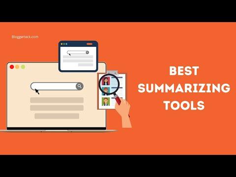 Best Summarizing Tools | Paraphrasing and Summarizing your content