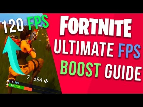 *NEW* FORTNITE - ULTIMATE FPS BOOST GUIDE 2018 INCREASE FPS SEASON 4 ON LOW END PC LAPTOP