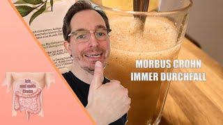 Morbus Crohn und immer Durchfall? Das kannst Du sofort tun!