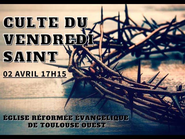 Vendredi Saint 02/04/2021 - ERE Toulouse Ouest