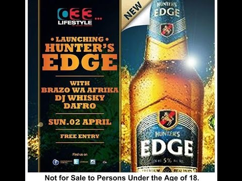 @033Lifestyle Presents Hunter's Edge Launch with Brazo Wa Afrika, DAFRO & Dj Whiskey