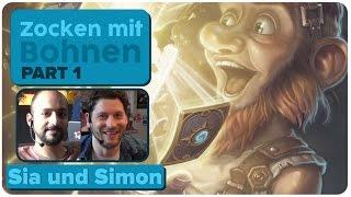 Hearthstone: Heroes Of Warcraft mit Sia und Simon | Zocken mit Bohnen | 1/5 | 11.08.2015