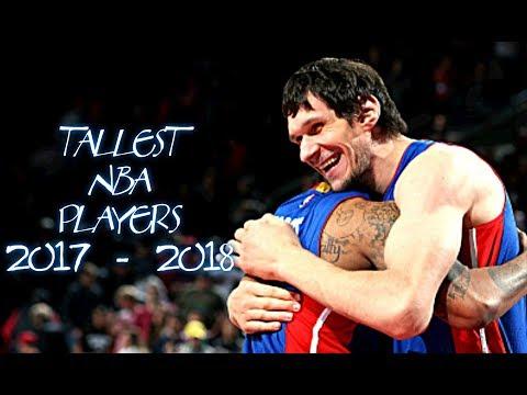 Top 10 NBA Tallest Players this Season 2017 - 2018