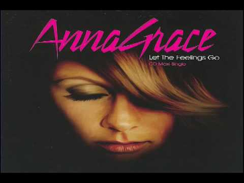 Annagrace -  Let the Feelings Go (Extended Mix)