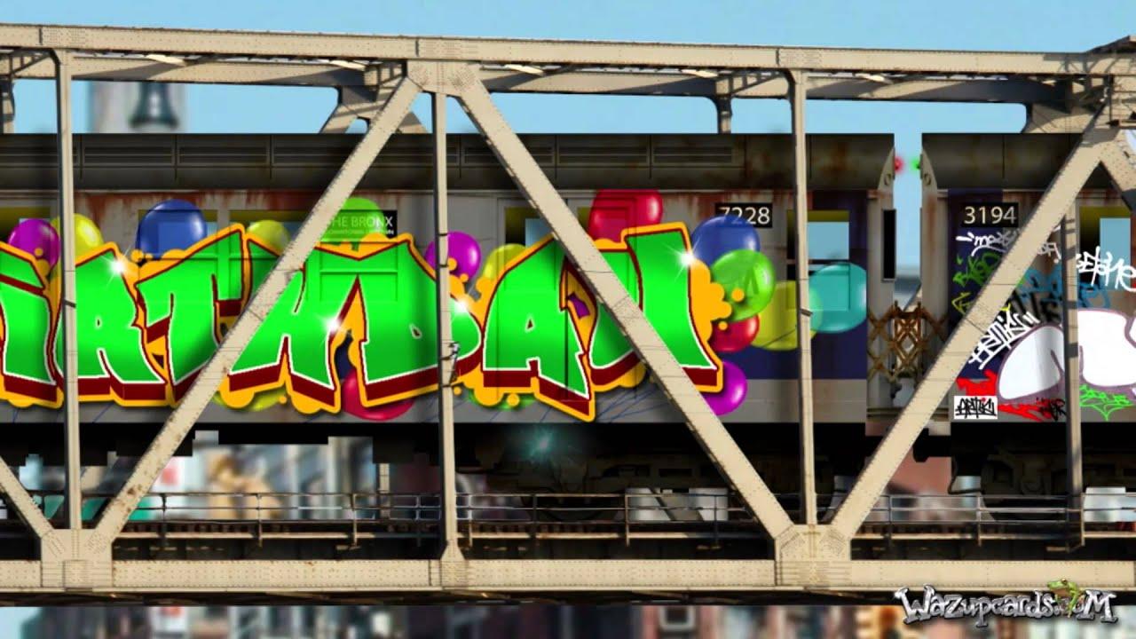 Graffiti Wallpaper Hd Happy Birthday Graffiti Subway Youtube