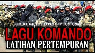 Download Lirik Lagu Komando Latihan Pertempuran | Tentara Nasional Indonesia TNI