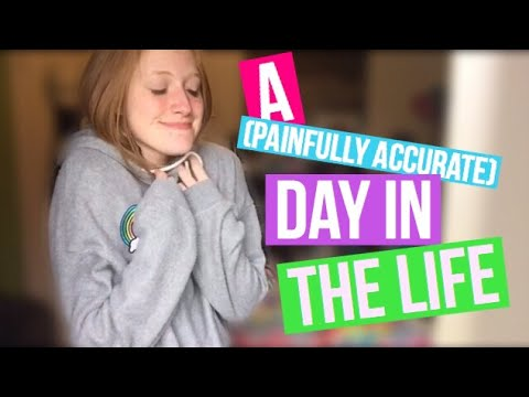 A (Painfully Accurate) Day In The Life