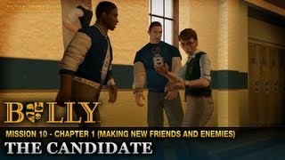 The Candidate - Mission #10 - Bully: Scholarship Edition
