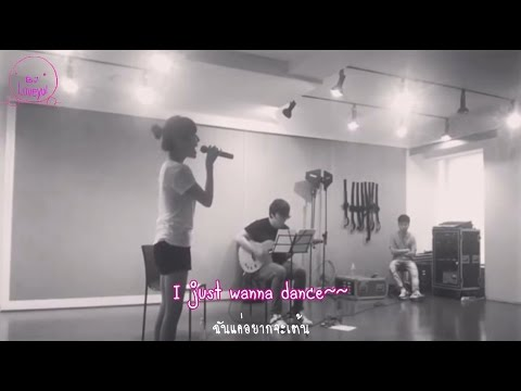 I just wanna dance (Acoustic ver.) - Tiffany SNSD [Eng & Thai sub]