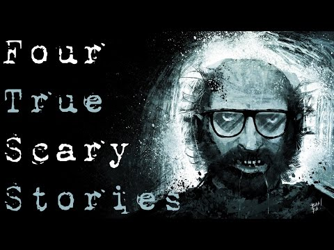 4 TRUE SCARY STORIES TO KEEP YOU UP AT NIGHT (Be Busta)