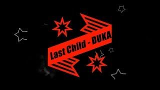 Last Child - DUKA Karaoke Tanpa Vokal