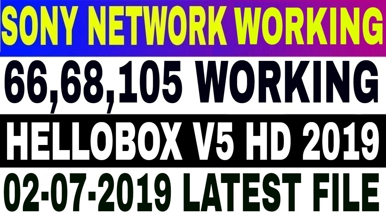 02-07-2019,Hellobox v5 Latest Software,Asiasat7 Autoroll,Intelsat 20,Sony  Package,V5,PowerVu autorol