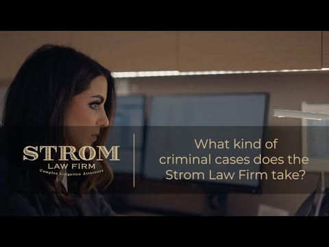 What kind of criminal cases does Strom Law Firm take? | Strom Law Firm, LLC