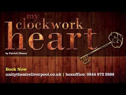 My Clockwork Heart trailer - Unity Theatre
