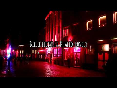 Billie Eilish Ft. Khalid-Lovely(lirik Dan Sub Indo)