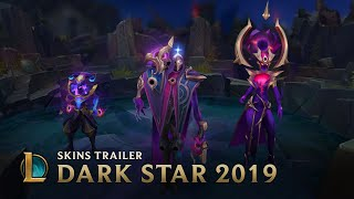 Dark Star 2019 | Skins Trailer - League of Legends