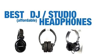 Best DJ / Studio Headphones