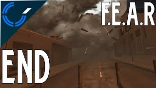 Yours Truly (The Face Reveal Stream)  - END - F.E.A.R (PC)