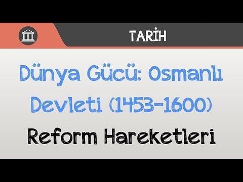 Dünya Gücü: Osmanlı Devleti (1453-1600) - Reform Hareketleri